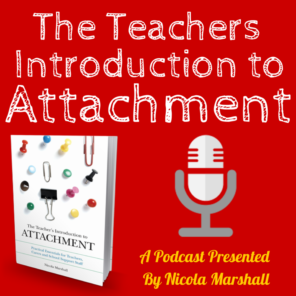 The-Teachers-Introduction-To-Attachment-Podcast-Cover