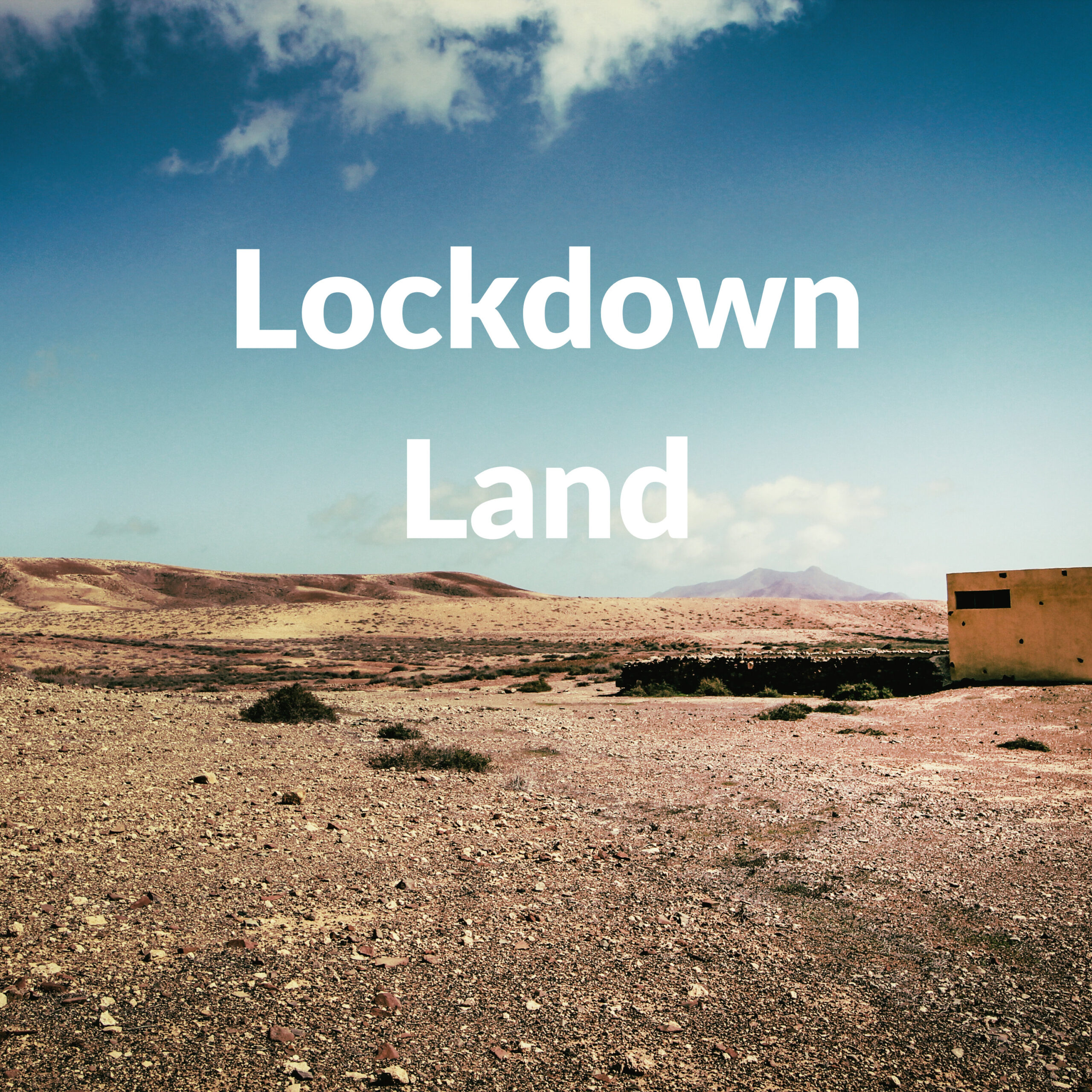 Lockdown Land